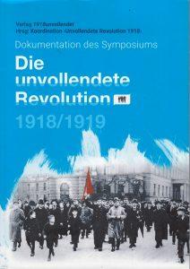 Veit Wilhelmys neues Buch zum Thema Die unvollendete Revolution 1918/1919